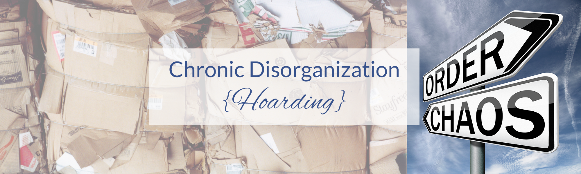 chronic-disorganization-hoarding
